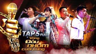 King Of Rap Tập 5 Full HD