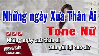 Karaoke Những Ngày Xưa Thân Ái Tone Nữ Nhạc Sống   Trọng Hiếu