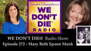 """Romance Across the Veil"" on We Don't Die Radio featuring Mary Beth Spann Mank"