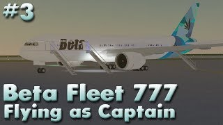 Beta Fleet 777! (Working) | Flying as Captain #3 | Roblox