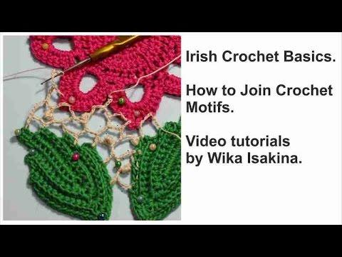 Irish Crochet Basics How To Join Crochet Motifs Irishcrochet Youtube