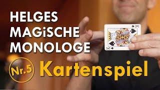 Helges Magische Monologe Nr. 5 – Kartenspiel