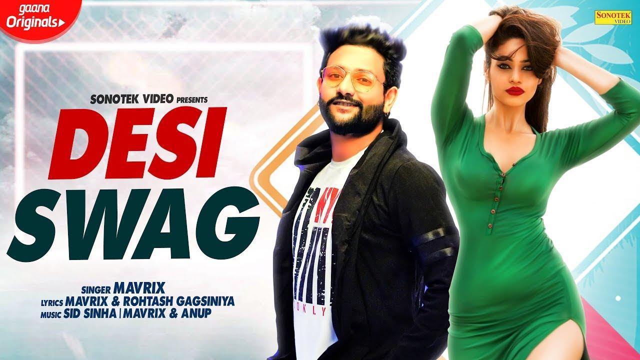 DESI SWAG ( Full Song ) Mavrix Feat. Rihanna | Latest Haryanvi Songs Haryanavi 2019 | Sonotek #1