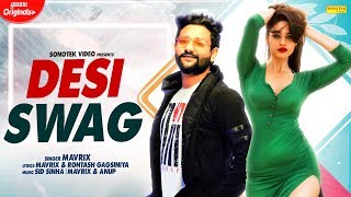 DESI SWAG Full Song Mavrix Feat Rihanna Latest Haryanvi Songs Haryanavi 2019 Sonotek