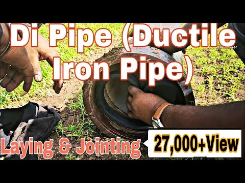 DI Pipe || Di Pipe laying Procedure | Di pipe Laying method | Ductile Iron Pipe laying & Jointing