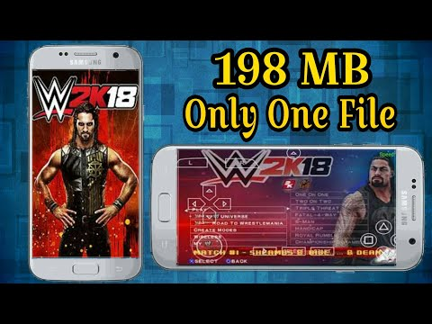 Download WWE 2K18 198MB Only One File | PPSSPP | Highly Compressed | 100%  Working