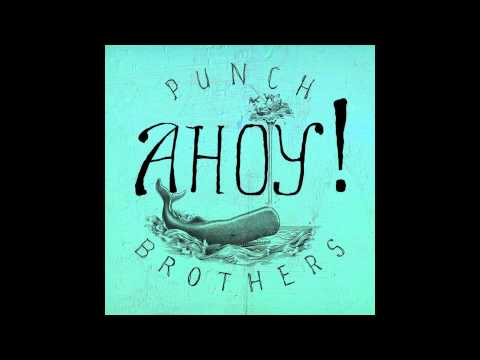 "Punch Brothers - ""Another New World"""