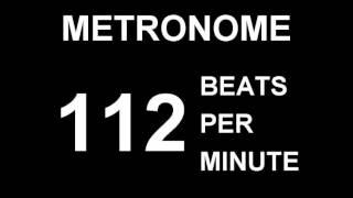 METRONOME 112 BPM (BEATS PER MINUTE)