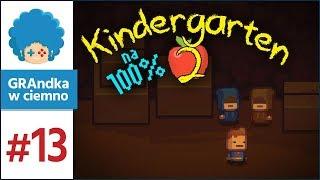 Kindergarten 2 PL #13 na 100% | Nie za wygodna prawda