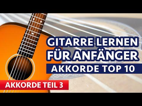 GITARRE LERNEN FÜR ANFÄNGER 3 Die 10 wichtigsten Akkorde!