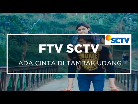 FTV SCTV - Ada Cinta Ditambak Udang