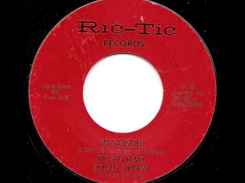 SAN REMO GOLDEN STRINGS - I'M SATISFIED (RIC-TIC)