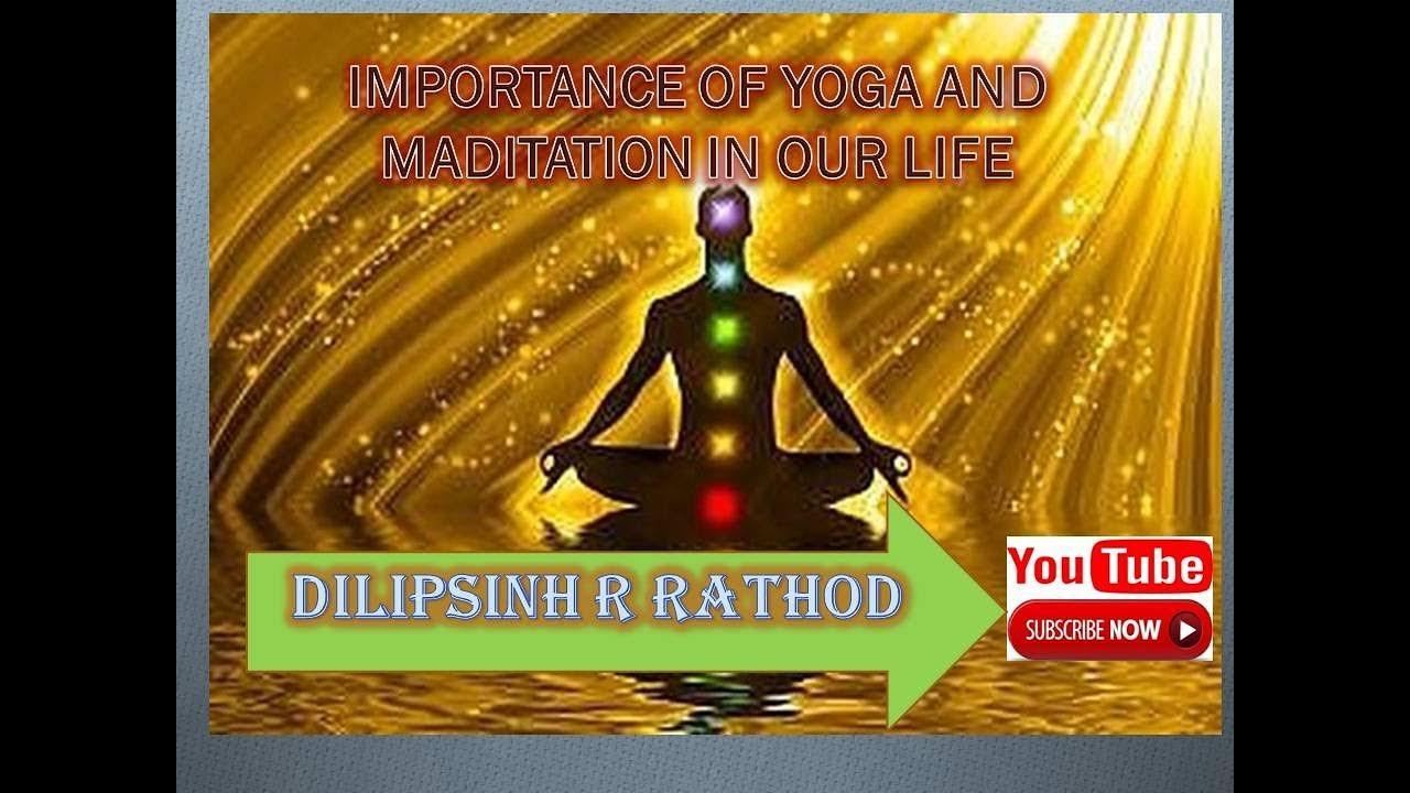 Importance Of Yoga And Meditation In Our Life