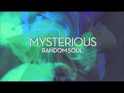 "RSR024   Random Soul ""Mysterious"""