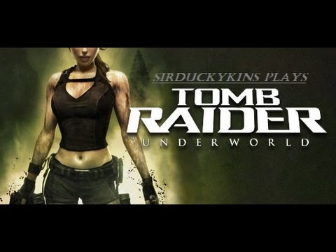 LETS PLAY: TOMB RAIDER UNDERWORLD -  PART 1 |