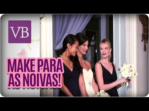 Maquiagem para noivas  - Você Bonita (03/05/16)
