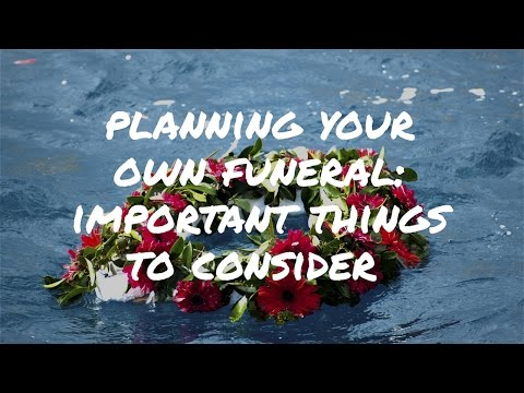 Planning Your Own Funeral? Here Are 3 Important Things To Consider | Death Cafe