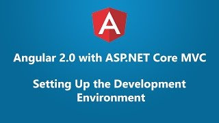 angular 2 with asp net core mvc setting up the development environment