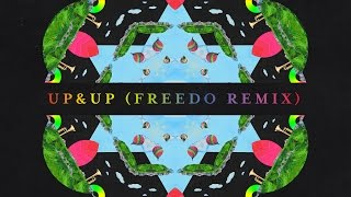 Coldplay Up Up Freedo remix