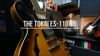The Tokai ES 110 SB. What a great guitar!!