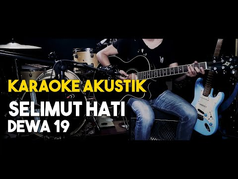 (Pianocoustic) Dewa - Selimut hati Lirik karaoke HD Tanpa Vocal