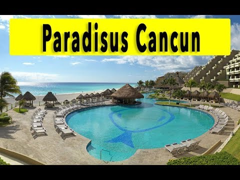 Paradisus Cancun 2018