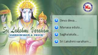 Sri Lakshmi Varaham | Nadhaswaram & Thavil | Audio Jukebox