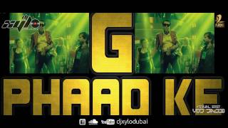 G PHAAD KE  DJ XYLO | VIDEO TEASER | VDJ JACOB