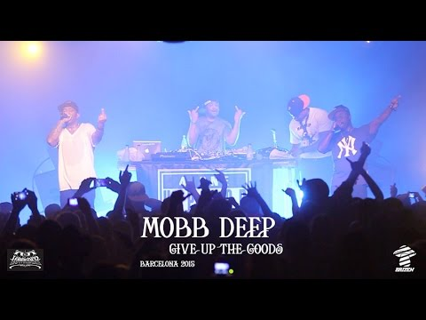Mobb Deep  Give up the Goods  Barcelona 2015