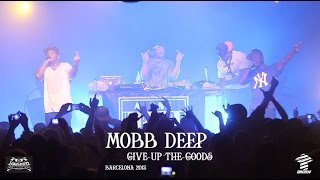 Mobb Deep - Give up the Goods - Barcelona 2015