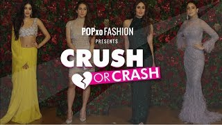 Crush Or Crash: #DeepVeer Mumbai Reception (Part 1) - Episode 48 - POPxo Fashion
