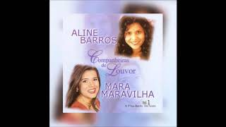 Baixar Aline Barros & Mara Maravilha - Companheiras de Louvor (Cd Completo)