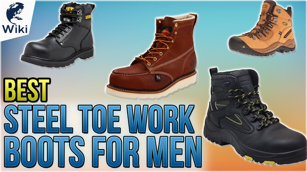 10 Best Steel Toe Work Boots For Men