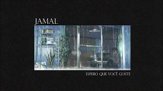 Jamal - Espero Que Você Goste (Prod. Olimpo Records)
