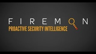 FireMon: Proactive Security Intelligence
