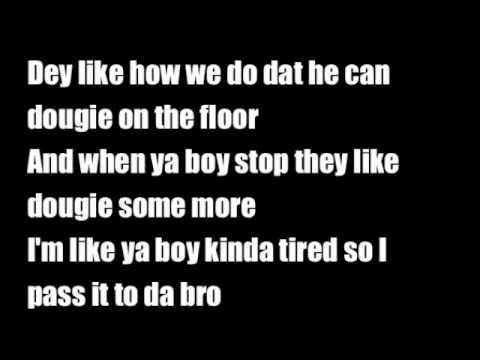 Cali Swag District-Teach Me How To Dougie Clean (LYRICS)