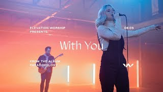 With You Music Elevation Worship
