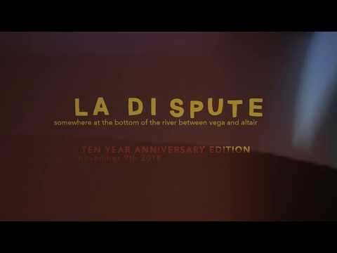 La Dispute 'Somewhere at the Bottom of the River Between Vega and Altair' Ten Year Anniversary Mp3