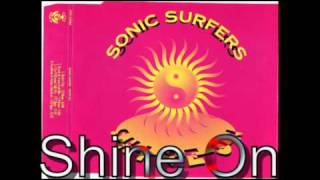 Sonic Surfers - Shine On / 1993