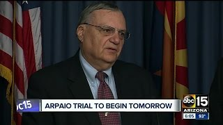 The trial for former Maricopa County Sheriff Joe Arpaio will begin ...