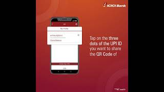 How to share your UPI QR code (for ICICI Bank Savings Account holder)
