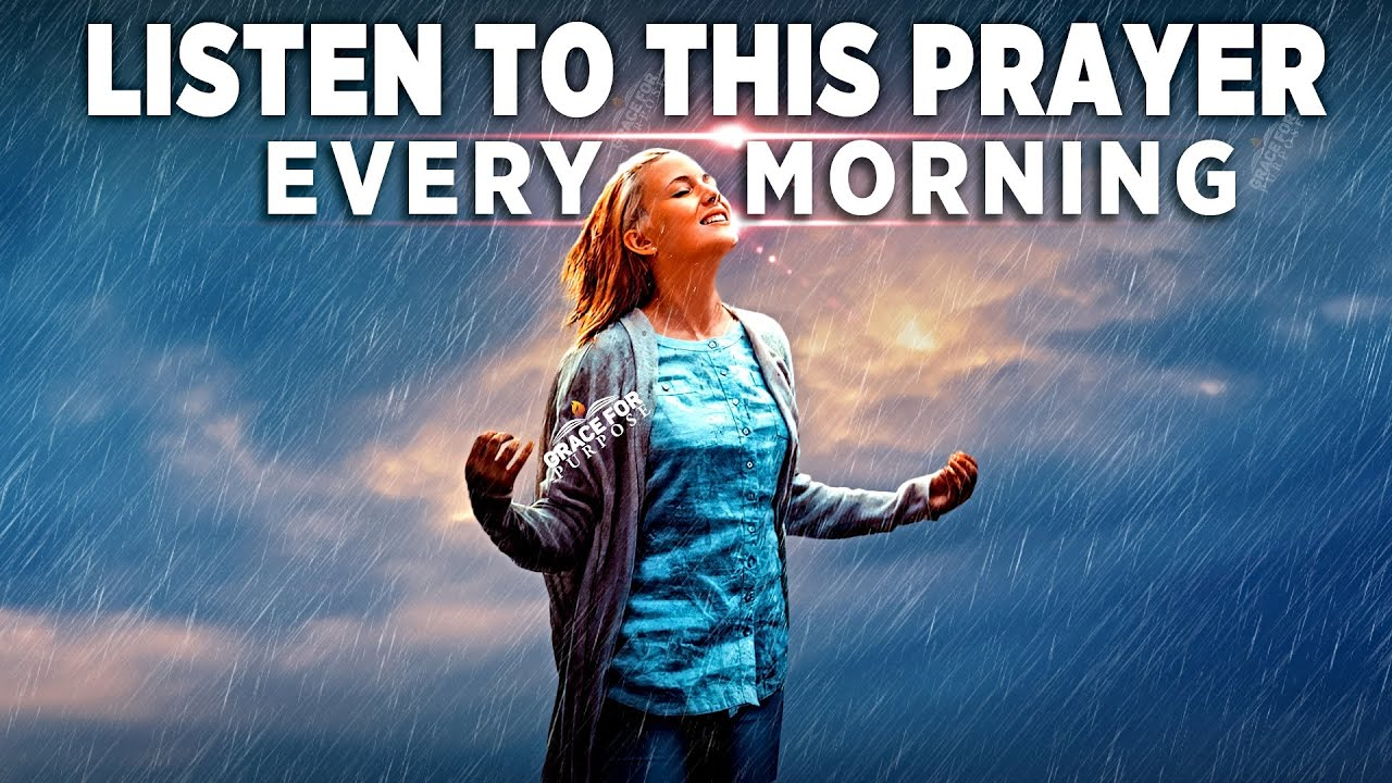 Begin Your Day With Prayer | Morning Blessings To Start Your Day!