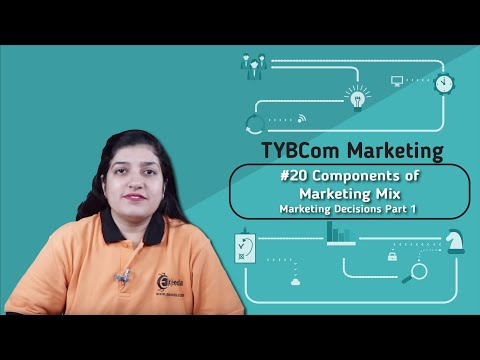 Components Of Marketing Mix - Marketing Decisions Part 1 - TYBCOM Marketing