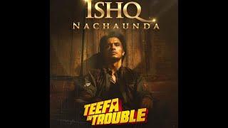 Teefa In Trouble Ishq Nachaunda Yaar Ali Zafar Maya Ali Faisal Qureshi Whatsapp Status