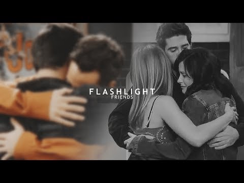 friends | you're my flashlight