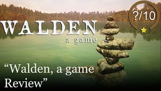 Walden, a game Review