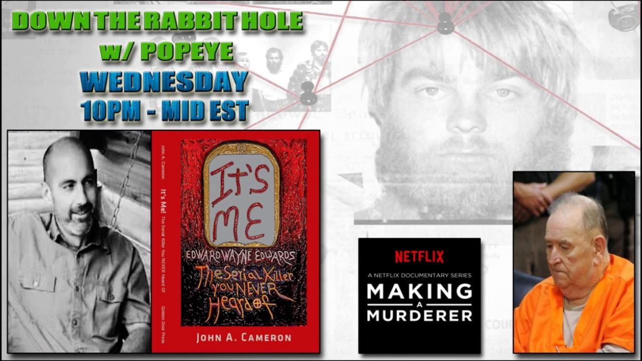Serial Killer Edward Wayne Edwards & The Netflix Documentary MAKING A  MURDERER