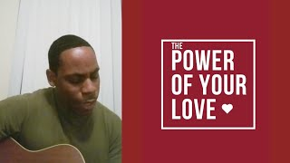 Song-The Power of Your Love