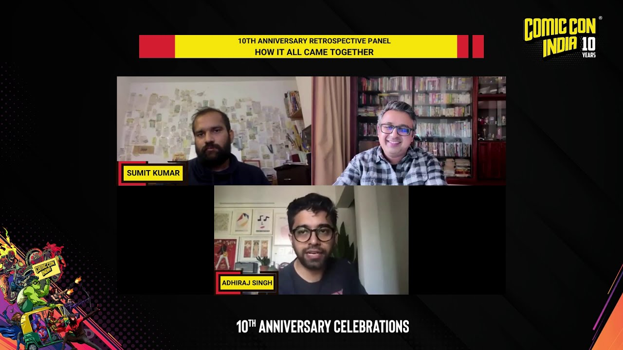 Comic Con India 10th Anniversary Retrospective Panel: How It All Came Together!