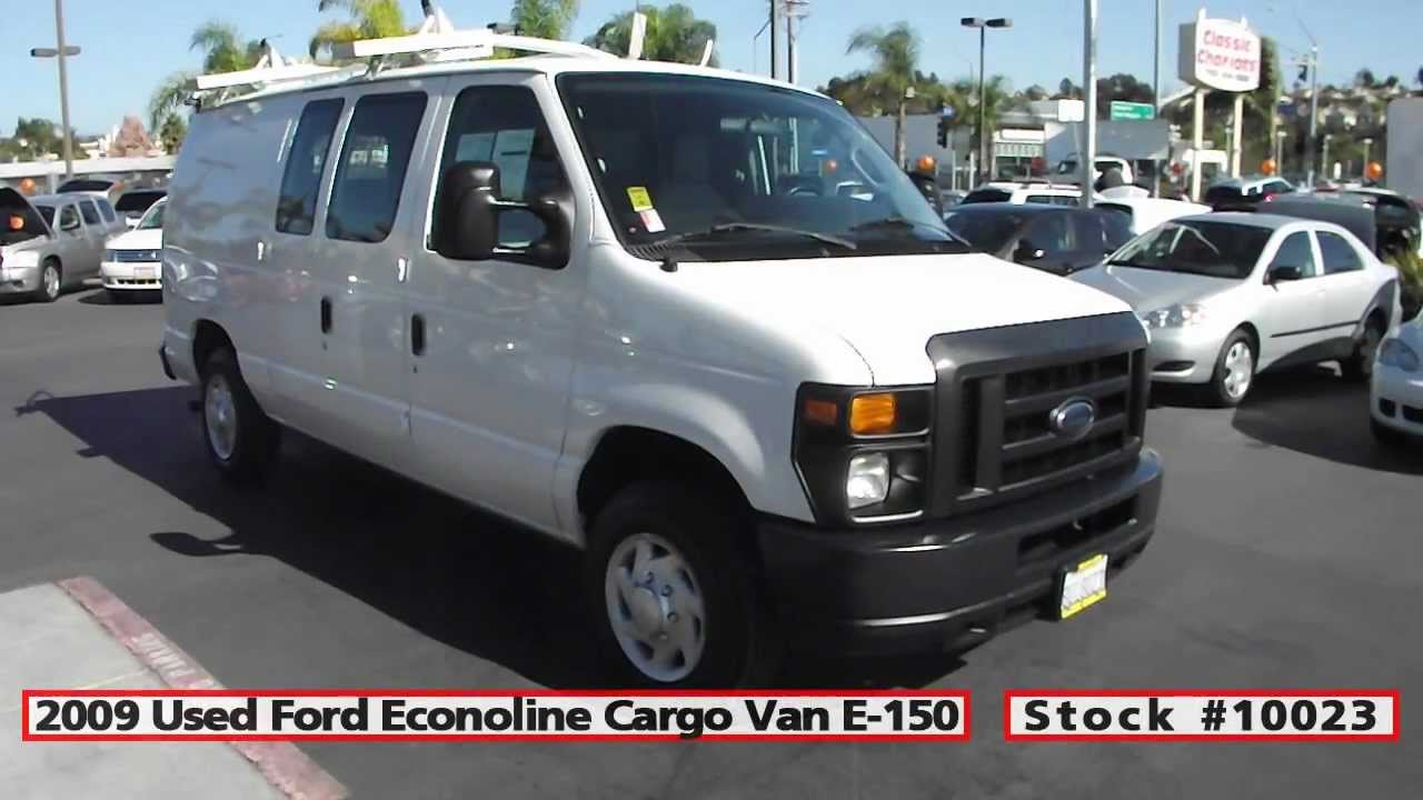Used 2009 Ford Econoline Cargo Van E 150 For In San Go At Clic Chariots 10023
